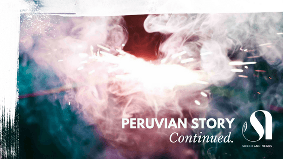your peruvian continued
